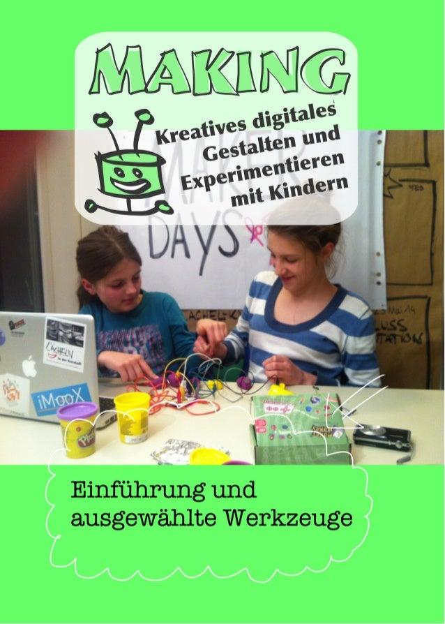making kreatives digitales gestalten und experimentieren mit kindern. Black Bedroom Furniture Sets. Home Design Ideas