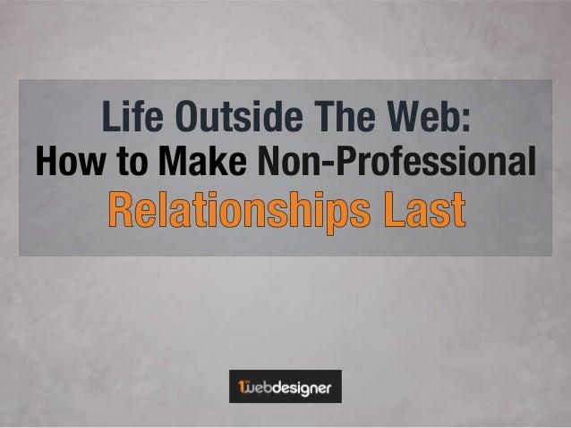 Make Relationships Last