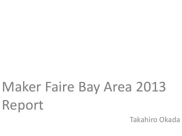Maker faire bay area 2013 report