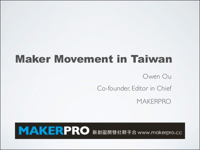 Maker Movement In Taiwan Makerpro
