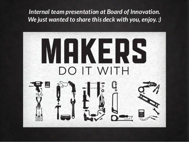 The Maker Movement By Boardofinno