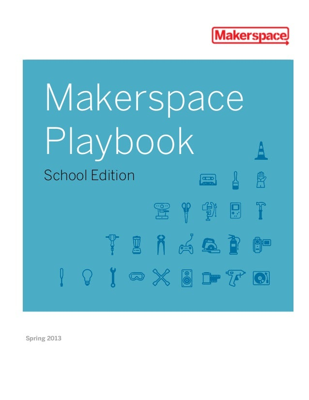 Makerspace playbook feb2013 (1)