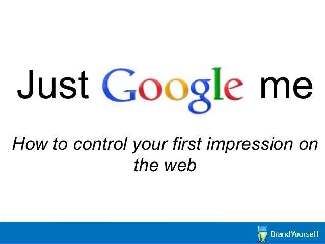Just Google Me...