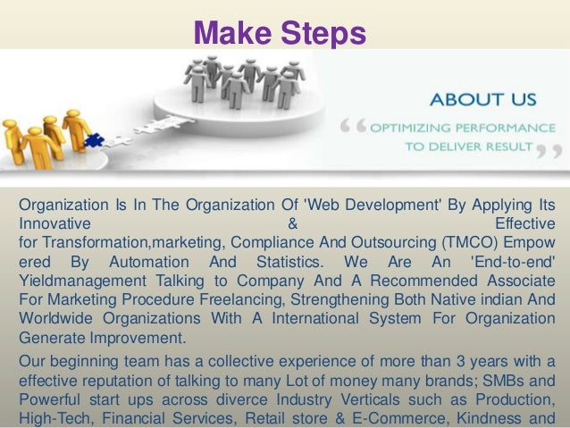 Make Steps  Organization Is In The Organization Of 'Web Development' By Applying Its Innovative & Effective for Transforma...