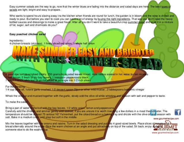 www.gourmetrecipe.com Easy summer salads are the way to go, now that the winter blues are fading into the distance and sal...