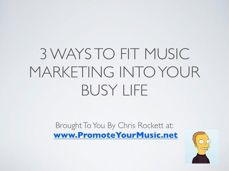 Music Marketing Time Management Secrets