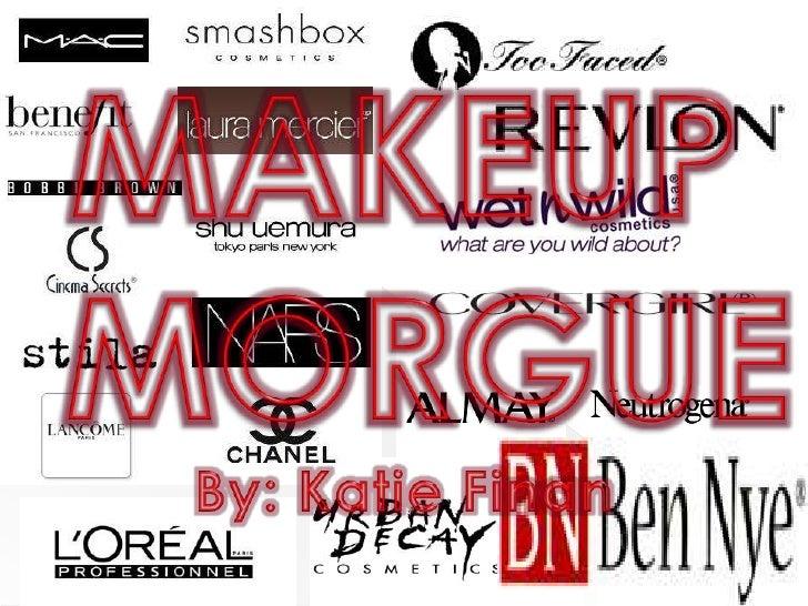 Makeup Morgue 1