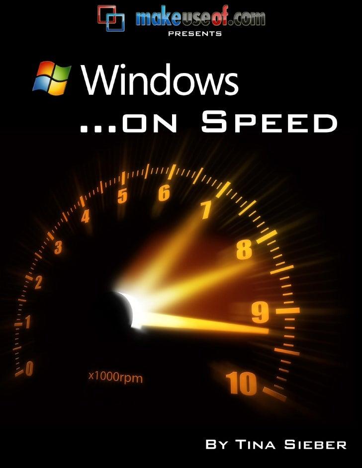 Windows On Speed        Windows On Speed                                         By: Tina Sieber                          ...