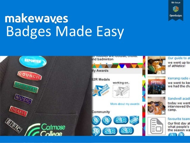 Open Badges Made Easy with Makewaves