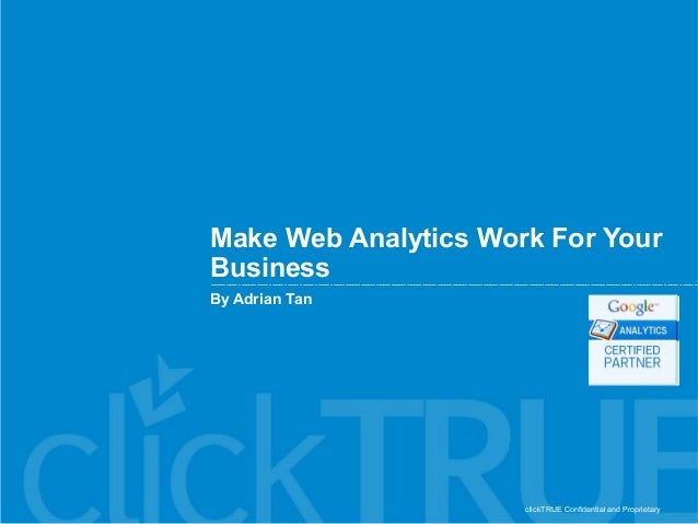Make Web Analytics Work For Your Business