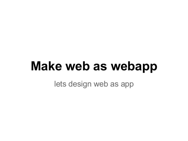 Make web as webapplets design web as app