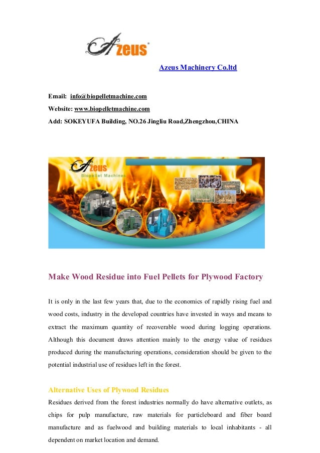 Make wood residue into fuel pellets for plywood factory - How to make wood pellets wise investment ...
