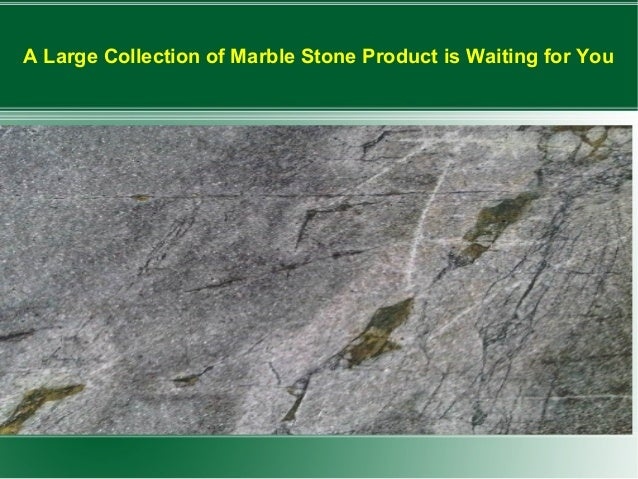A Large Collection of Marble Stone Product is Waiting for You