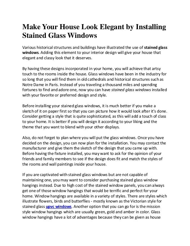 Make your house look elegant by installing stained glass windows
