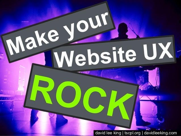 Make your Website UX ROCK