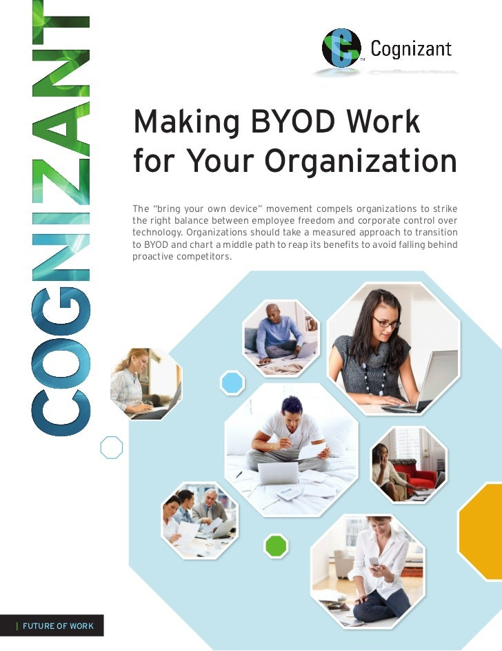 """Making BYOD Work                   for Your Organization                   The """"bring your own device"""" movement compels or..."""