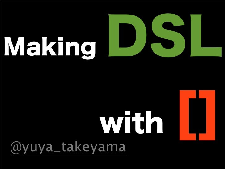Making DSL with []