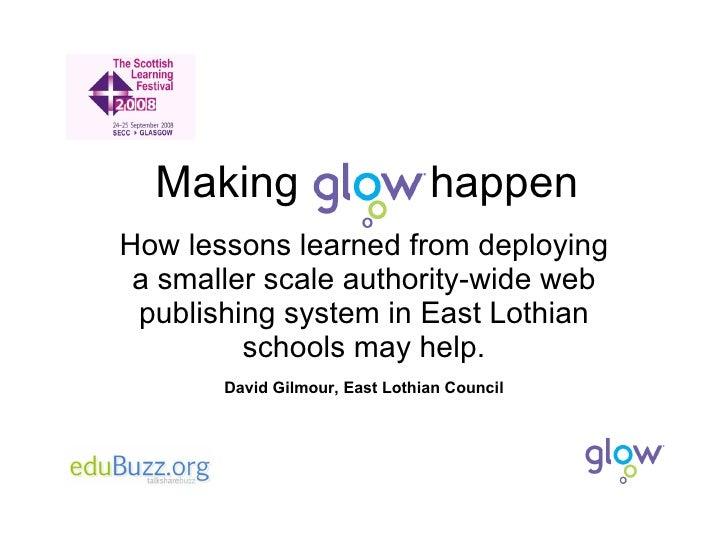 Making Glow Happen Monday2330
