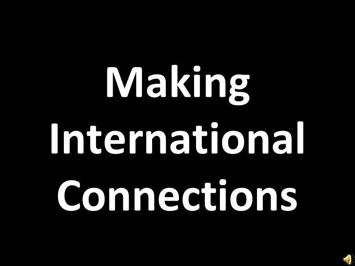 Making International Connections