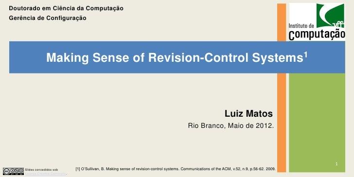 Doutorado em Ciência da ComputaçãoGerência de Configuração                Making Sense of Revision-Control                ...