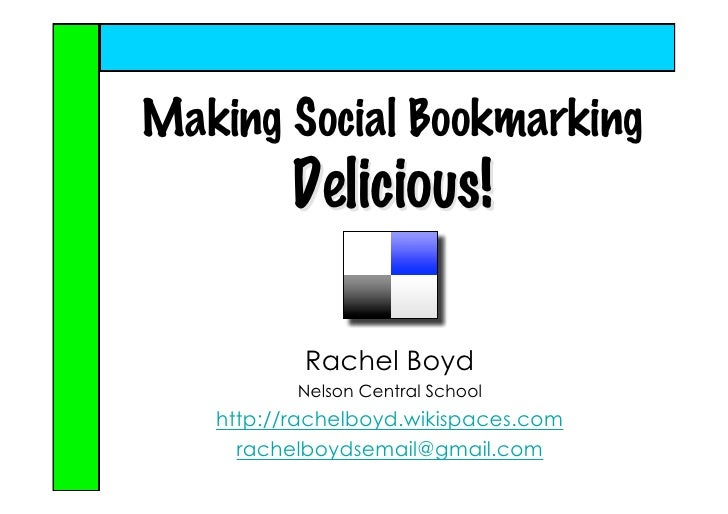 Making Social Bookmarking Delicious 2008