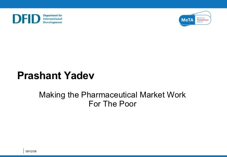 Making The Pharamceutical Market Work For The Poor