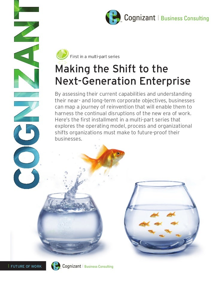 First in a multi-part series                   Making the Shift to the                   Next-Generation Enterprise       ...