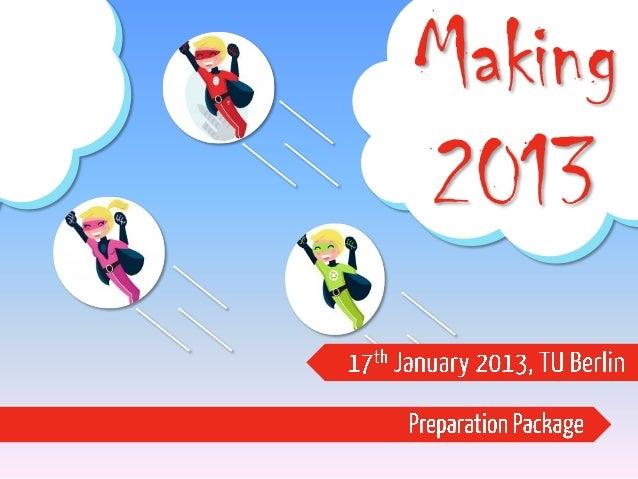 Making 2013 Preparation Package