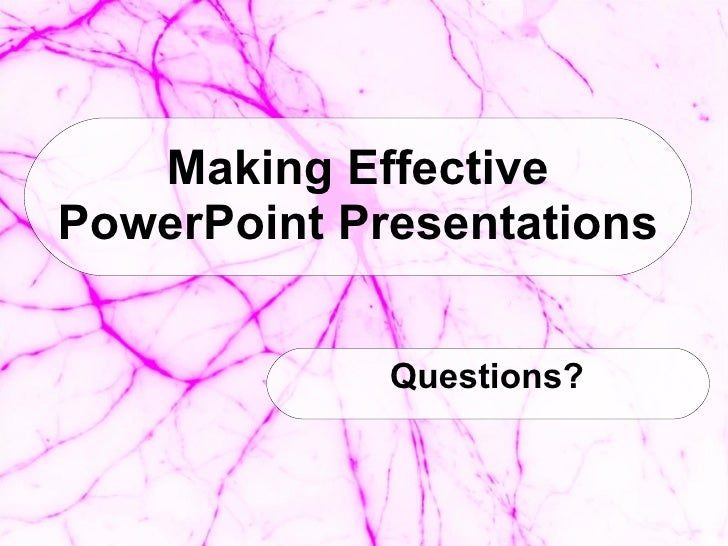making oral presentation effective in english Vocabulary and phrases for making presentations in english here's a step-by-step guide for making presentations in english giving an effective presentation.