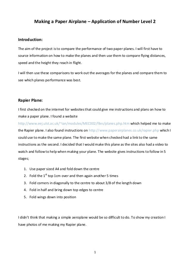Making a Paper Airplane – Application of Number Level 2  Introduction: The aim of the project is to compare the performanc...