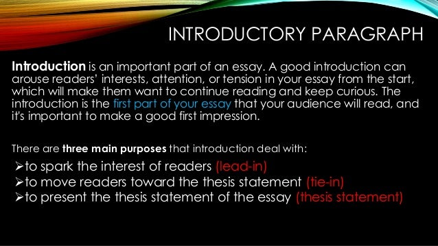 What makes a good theis statement and where should it be placed in the introduction?