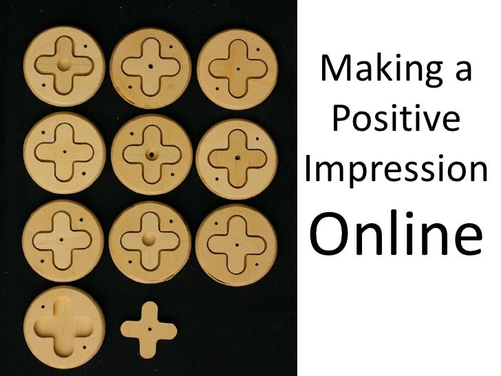 Making a Positive Impression Online