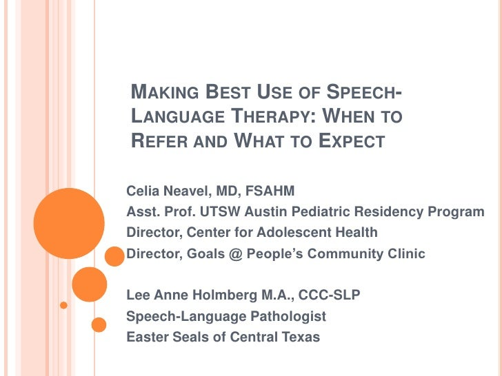 Making Best Use of Speech-Language Therapy: When to Refer and What to Expect