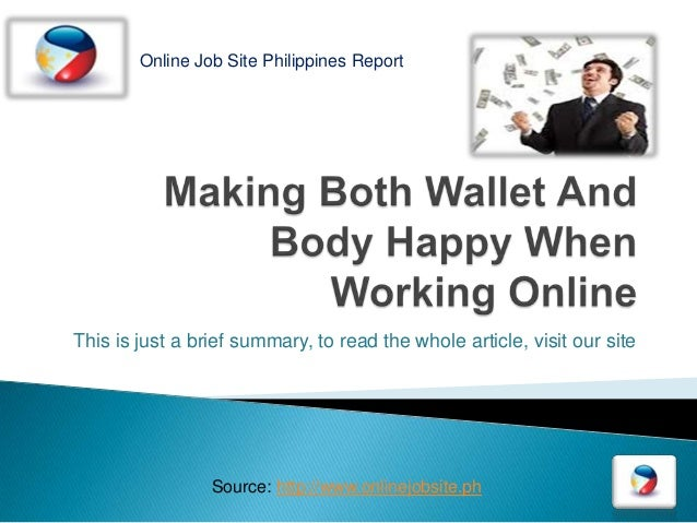Making Both Wallet And Body Happy When Working  Online