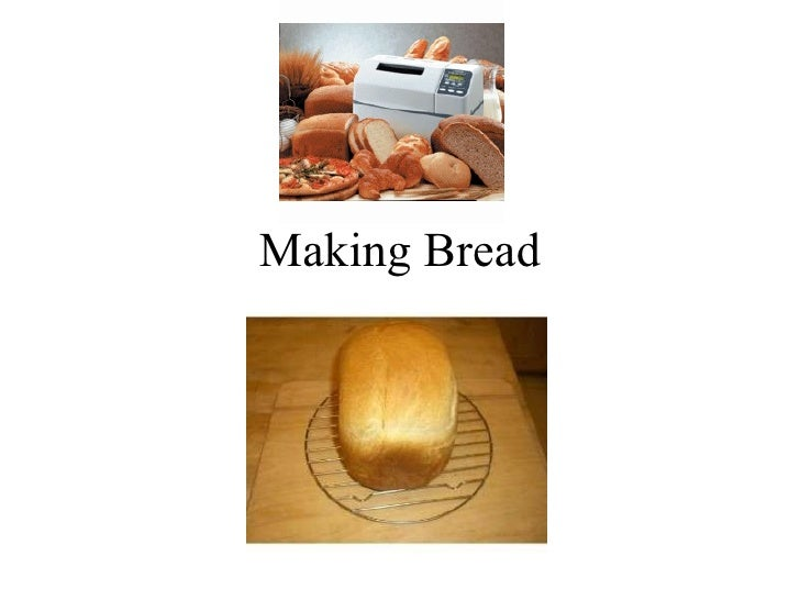Making Bread