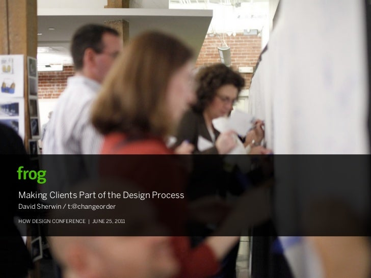 Making Clients Part of the Design Process