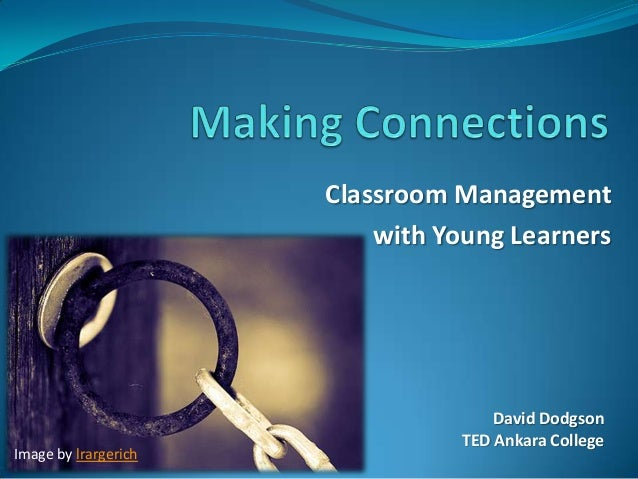 Making Connections - Classroom Management with Young Learners (Webinar Preview)