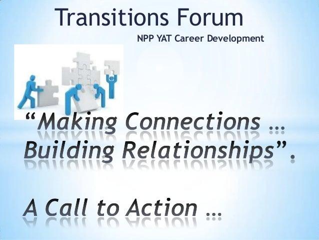 Transitions Forum       NPP YAT Career Development