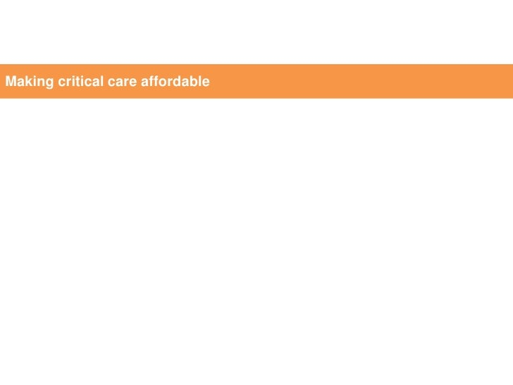 Making critical care affordable
