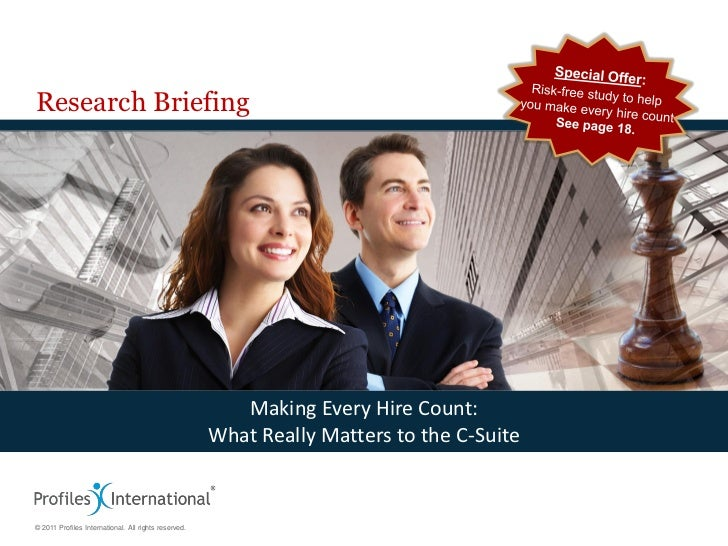 Research Briefing                                                         Making Every Hire Count:                        ...