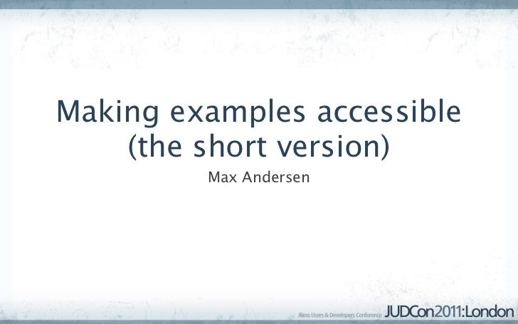 Making examples accessible    (the short version)         Max Andersen