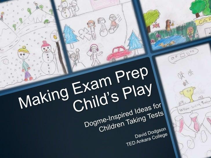 Making exam prep child's play
