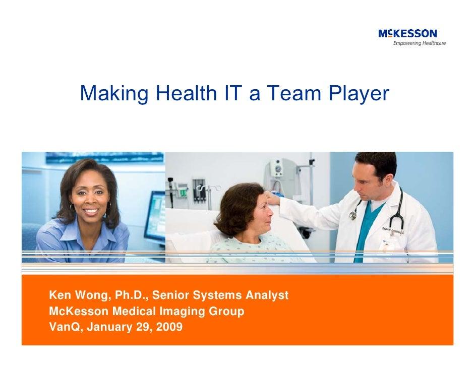 Making Health IT A Team Player - VanQ 2009