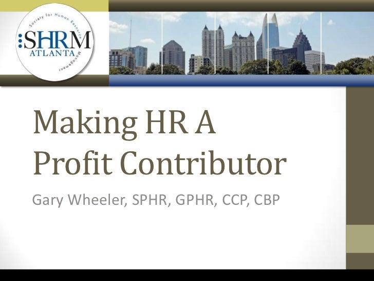 Making HR a Profit Contributor