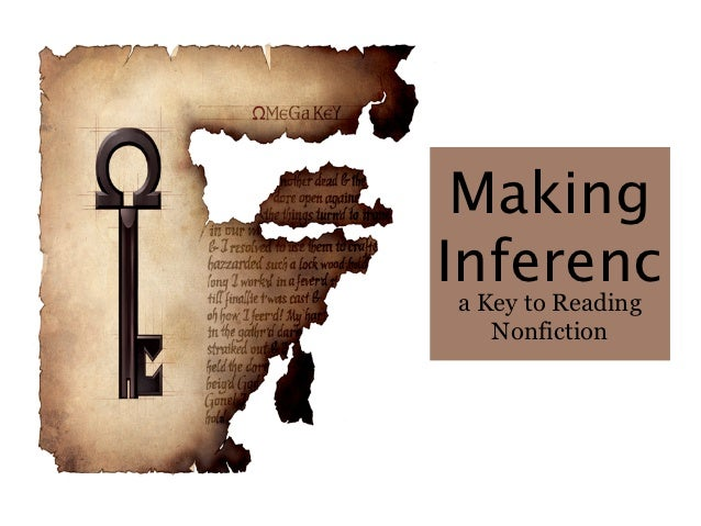 MakingInferenca Key to Reading   Nonfiction