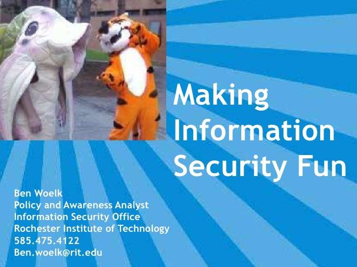 Making Information Security Fun