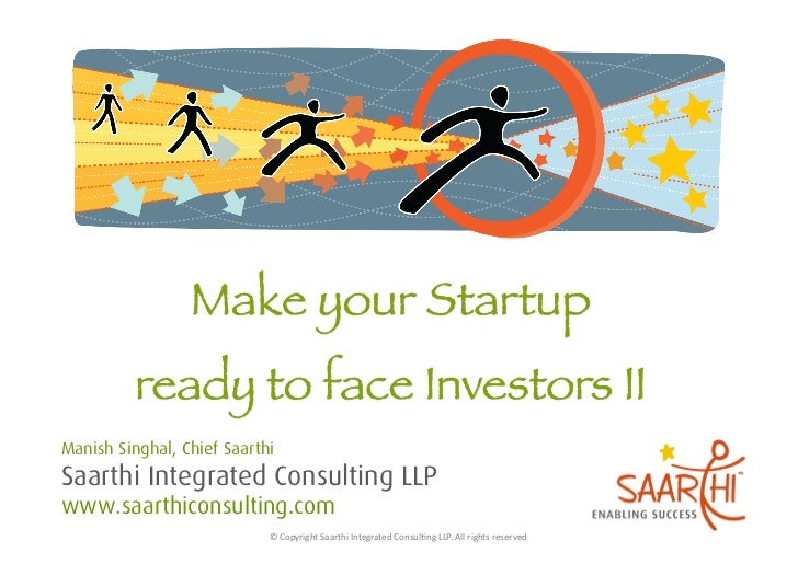 Manish Singhal, Chief SaarthiSaarthi Integrated Consulting LLPwww.saarthiconsulting.com                            © Cop...