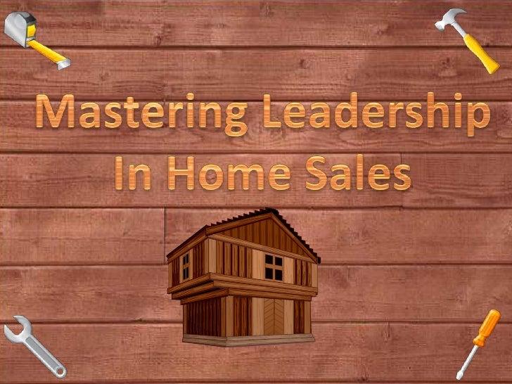 Making Leadership In Home Sales