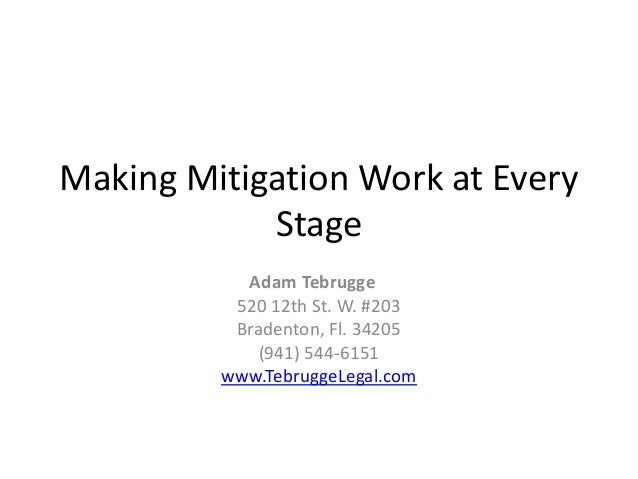 Making Mitigation Work at Every Stage of the Case
