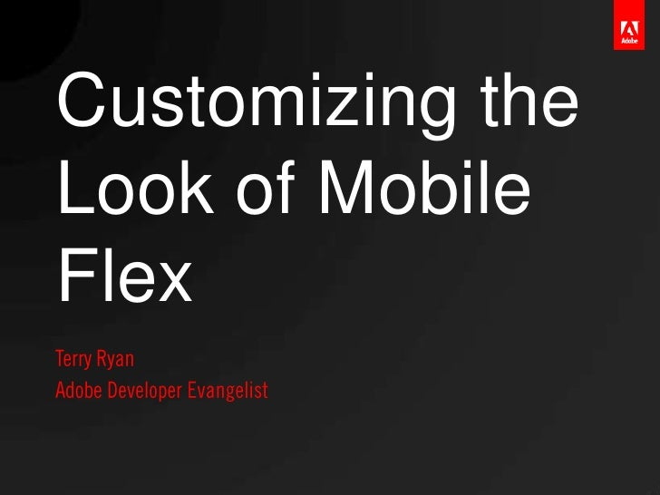 Customizing the Look of Mobile Flex